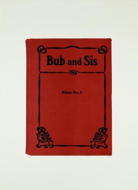 Bub and Sis from the portfolio In Our Time: Covers for a Small Library After the Life for the Most Part