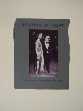 London by Night - Life and Art in Photograph: No. Four from the portfolio In Our Time: Covers for a Small Library After the Life for the Most Part